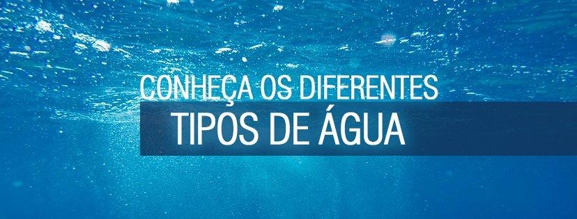 As diferenças entre os tipos de água que existem no planeta